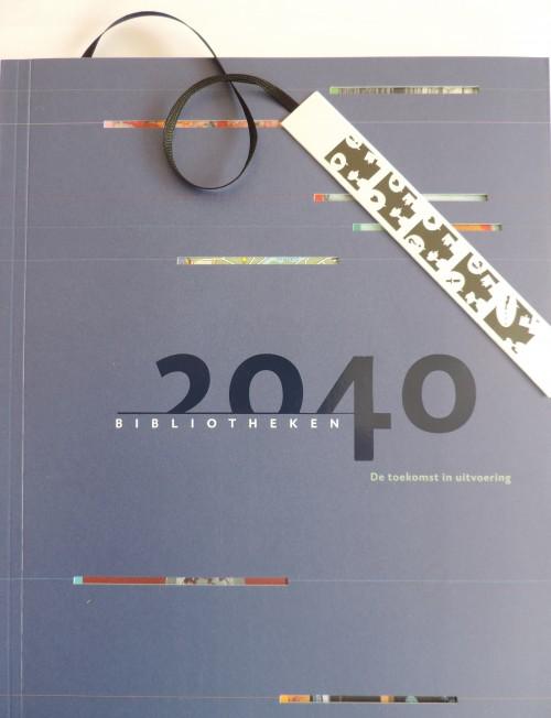 Bibliotheken 2040 – De toekomst in uitvoering